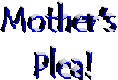 mother_plea_tit.jpg (28320 bytes)